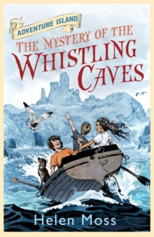 Adventure Island: The Mystery of the Whistling Caves : Book 1, Paperback / softback Book