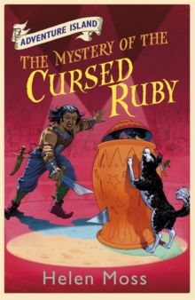 Adventure Island: The Mystery of the Cursed Ruby : Book 5, Paperback Book