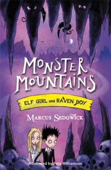 Elf Girl and Raven Boy: Monster Mountains : Book 2, Paperback / softback Book