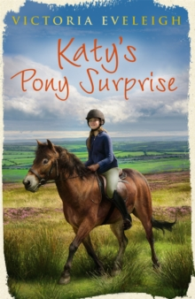 Katy's Exmoor Ponies: Katy's Pony Surprise : Book 3, Paperback Book