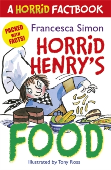 Horrid Henry's Food : A Horrid Factbook, Paperback Book