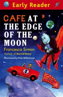 Early Reader: Cafe At The Edge Of The Moon, Paperback Book