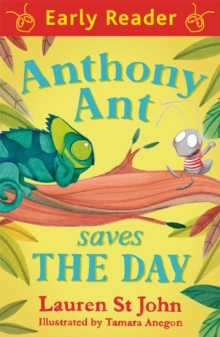 Early Reader: Anthony Ant Saves the Day, Paperback Book