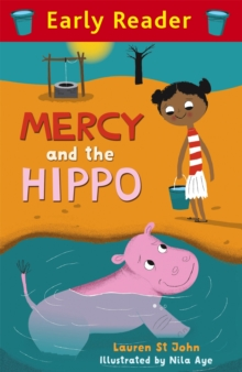 Early Reader: Mercy and the Hippo, Paperback Book
