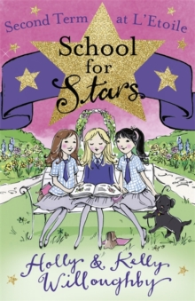 School for Stars: Second Term at L'Etoile : Book 2, Paperback Book