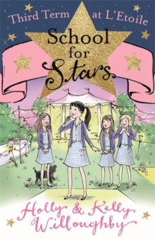School for Stars: Third Term at L'Etoile : Book 3, Paperback / softback Book