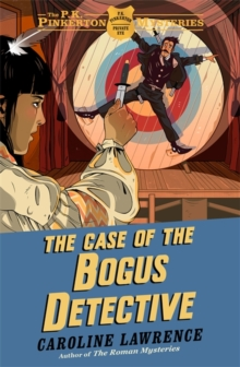 The P. K. Pinkerton Mysteries: The Case of the Bogus Detective : Book 4, Paperback / softback Book