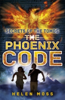 Secrets of the Tombs: The Phoenix Code : Book 1, Paperback Book