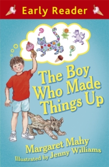 The Boy Who Made Things Up, Paperback Book