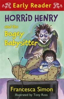Horrid Henry and the Bogey Babysitter, Paperback Book