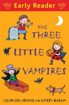 Early Reader: The Three Little Vampires, Paperback Book