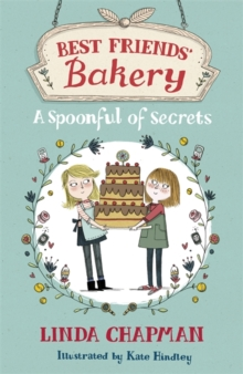 Best Friends' Bakery: A Spoonful of Secrets : Book 2, Paperback / softback Book