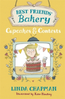 Best Friends' Bakery: Cupcakes and Contests : Book 3, Paperback Book