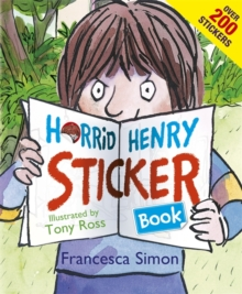 Horrid Henry Sticker Book : Over 200 Stickers!, Paperback Book