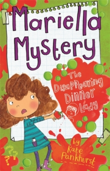 Mariella Mystery: The Disappearing Dinner Lady : Book 7, Paperback / softback Book