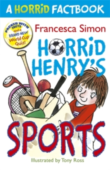 Horrid Henry's Sports : A Horrid Factbook, Paperback Book