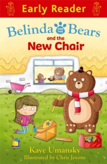 Early Reader: Belinda and the Bears and the New Chair, Paperback / softback Book