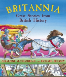 Britannia: Great Stories from British History, Paperback Book