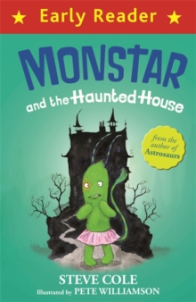 Early Reader: Monstar and the Haunted House, Paperback Book