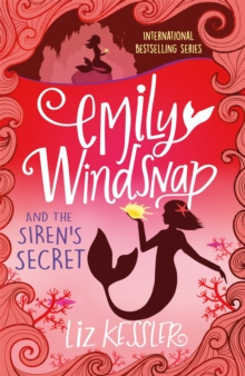 Emily Windsnap and the Siren's Secret : Book 4, Paperback Book