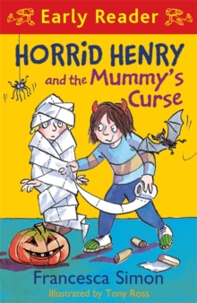 Horrid Henry and the Mummy's Curse : Book 32, Paperback Book