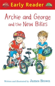Early Reader: Archie and George and the New Bikes, Paperback Book