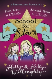 School for Stars: First and Second Term at L'Etoile : Books 1 and 2, Paperback / softback Book