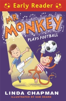 Early Reader: Mr Monkey Plays Football, Paperback Book