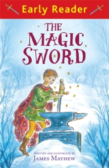 Early Reader: The Magic Sword, Paperback Book