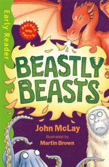 Early Reader Non Fiction: Beastly Beasts, Paperback / softback Book