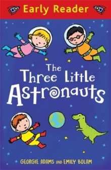 Early Reader: The Three Little Astronauts, Paperback / softback Book