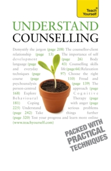Understand Counselling : Learn Counselling Skills For Any Situations, Paperback / softback Book