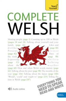 Complete Welsh Beginner to Intermediate Book and Audio Course : Learn to Read, Write, Speak and Understand a New Language with Teach Yourself, Mixed media product Book