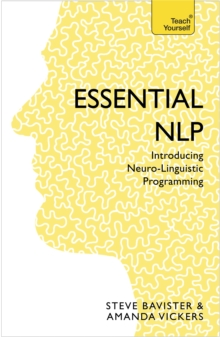 Essential NLP : An introduction to neurolinguistic programming, Paperback / softback Book