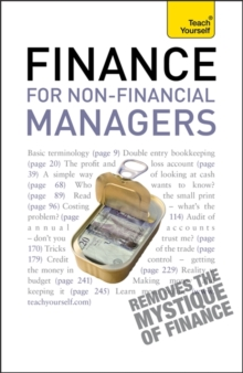 Finance for Non-Financial Managers : A comprehensive manager's guide to business accountancy, Paperback / softback Book