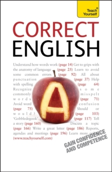 Correct English : The classic practical reference guide to using spoken and written English, Paperback Book