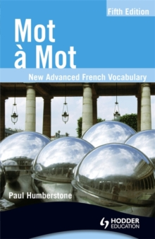 Mot a Mot Fifth Edition: New Advanced French Vocabulary, Paperback Book