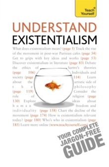 Understand Existentialism: Teach Yourself, Paperback Book
