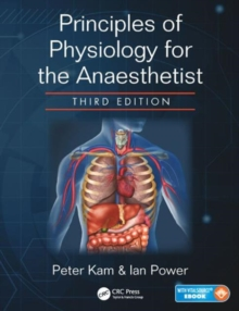 Principles of Physiology for the Anaesthetist, Third Edition, Mixed media product Book