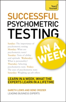 Psychometric Testing In A Week : Using Psychometric Tests In Seven Simple Steps, Paperback / softback Book
