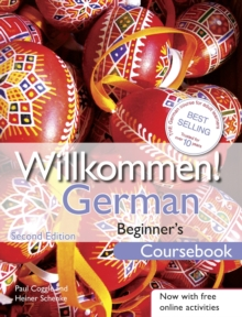 Willkommen! German Beginner's Course 2ED Revised : Coursebook, Paperback Book