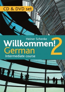 Willkommen! 2 German Intermediate Course : CD & DVD Set, CD-Audio Book