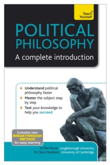 Political Philosophy: A Complete Introduction: Teach Yourself, EPUB eBook