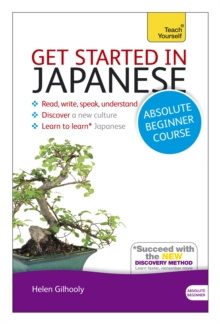 Get Started in Japanese Absolute Beginner Course : (Book and Audio Support), Mixed media product Book