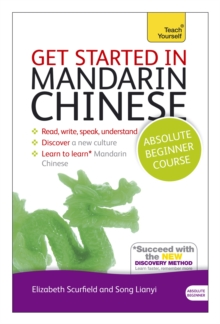 Get Started in Mandarin Chinese Absolute Beginner Course : (Book and Audio Support), Mixed media product Book