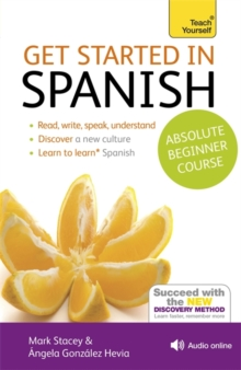 Get Started in Spanish Absolute Beginner Course : (Book and audio support), Mixed media product Book