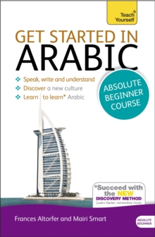 Get Started in Arabic Absolute Beginner Course : (Book and Audio Support), Mixed media product Book
