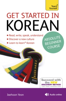 Get Started in Korean Absolute Beginner Course : (Book and audio support), Mixed media product Book