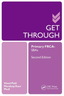 Get Through Primary FRCA: SBAs, Paperback / softback Book