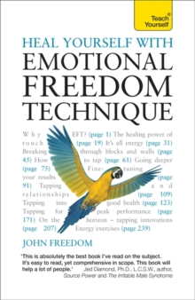 Heal Yourself with Emotional Freedom Technique, Paperback / softback Book